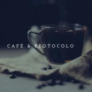 café y protocolo
